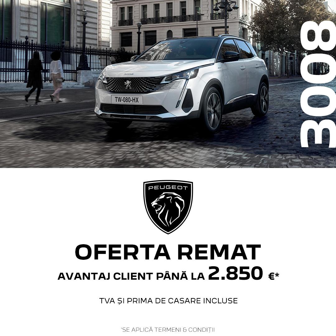 OFERTELE REMAT – Peugeot 3008